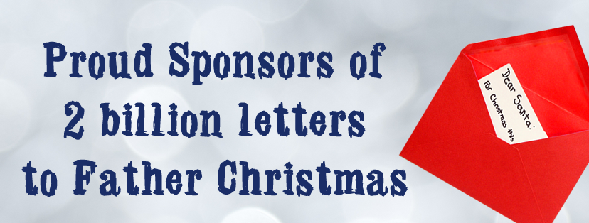 Proud Sponsors or 2 Billion Letters to Father Christmas